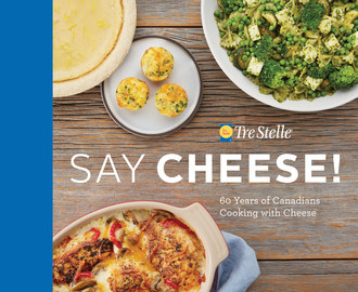 Say Cheese is a commemorative cookbook celebrating the 60th anniversary of national cheese brand, Tre Stelle. Filled with 60 recipes from 60 real Canadians, the book includes a wide variety of treasured cheese recipes, including appetizers, snacks, main courses, and desserts. (CNW Group/Tre Stelle)