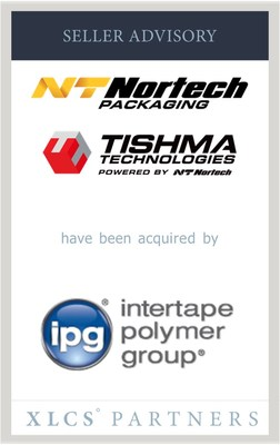 XLCS Partners advises Nortech Packaging and Tishma Technologies in sale to Intertape Polymer Group