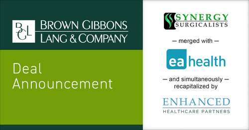 Brown Gibbons Lang & Company is pleased to announce the merger of Synergy Surgicalists, one of the nation's top providers of surgicalist staffing to acute care settings, with EA Health Solutions, the nation's leading provider of specialty physician on-call compensation solutions and physician staffing services. BGL's Healthcare & Life Sciences team served as the exclusive financial advisor to Synergy.