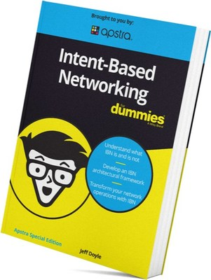 Jeff Doyle de Apstra lanza su primer libro:Intent-Based Networking for Dummies