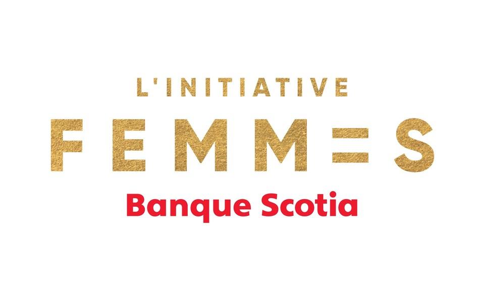 L'Initiative Femmes de la Banque Scotia (Groupe CNW/Scotiabank)