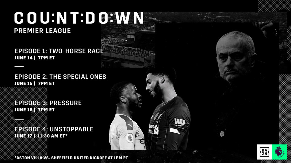 New cinematic lookback series COUNTDOWN: PREMIER LEAGUE is available now on DAZN to get fans caught up ahead of Premier League's season restart on June 17. (CNW Group/DAZN)