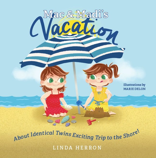 Mac & Madi's Vacation: About Identical Twins' Exciting Trip to the Shore!