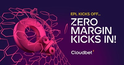 The Premier League prepares to kick off, so Cloudbet's zero margin campaign kicks in
