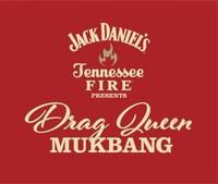 "Logo for ""Jack Daniel's Tennessee Fire Presents Drag Queen Mukbang."" Image credit: Jack Daniel's"