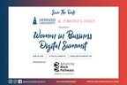 Howard University, Walker's Legacy, And Advancing Black Pathways By JPMorgan Chase & Co Present The Women In Business Digital Summit