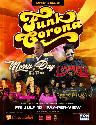 """""""Funk Corona"""" Live Performances by Morris Day and the Time, Cameo, Hosted by Sheryl Underwood Additional Performances by; Ready 4 The World, Original Mary Jane Girls Maxi & Cheri + More;  Available on Pay Per View Friday, July 10th at 9 pm ET/6 pm PT"""