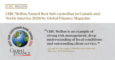CIBC Mellon Named Best Sub-custodian in Canada and North America 2020 by Global Finance Magazine (CNW Group/CIBC Mellon)