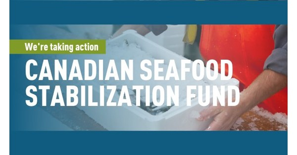 Covid 19 Canadian Seafood Stabilization Fund Opens June 22 2020 Across The West