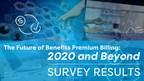 AdminaHealth® 2020 Employee Benefits Survey Identifies Need for Premium Billing Automation in All Market Segments