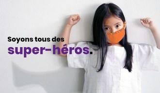 Soyons tous des super-héros (Groupe CNW/La Fondation de l'Hôpital de Montréal pour enfants)