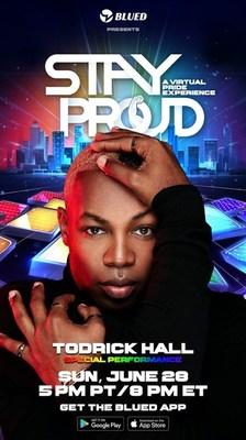 Blued somará forças com o ícone LGBTQ+ Todrick Hall no #StayProud, evento virtual de comemoração do orgulho gay