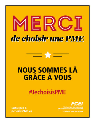 Affiche #JechoisisPME (Groupe CNW/Fédération canadienne de l'entreprise indépendante)