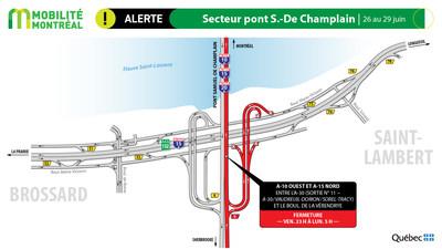 R132 et pont Samuel-De Champlain, fin de semaine du 26 juin (Groupe CNW/Ministère des Transports)