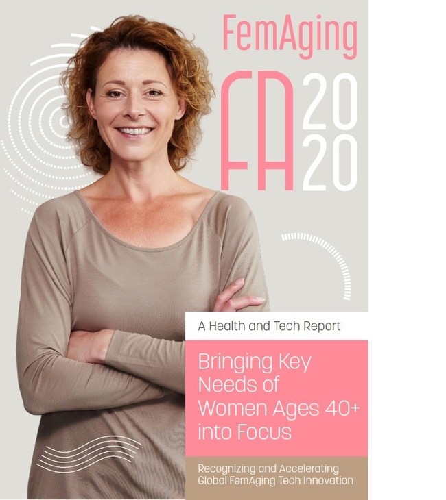FemAging 2020 HealthTech Report: Bringing Key Needs of Women Ages 40+ into Focus