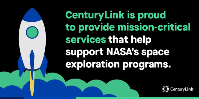 CenturyLink is proud to provide mission-critical services that help support NASA's space exploration programs.