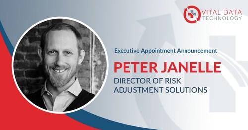 Peter Janelle Joins Vital Data Technology as Director of Risk Adjustment Solutions