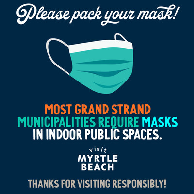 Municipalities Across the Myrtle Beach Area Enact Mandatory Mask Use Ahead of Holiday Weekend