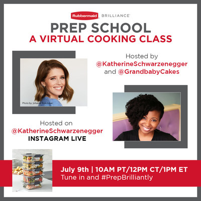 "Katherine Schwarzenegger and Jocelyn Del Adams of Grandbaby Cakes host 'Prep School' - a virtual ""few ingredients, many dishes"" cooking class in partnership with Rubbermaid and their line of Brilliance storage containers"