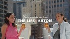 """Introducing """"You're Never Too Far From The Life Artois"""""""