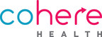 Less Than a Year After Official Company Launch, Cohere Health...