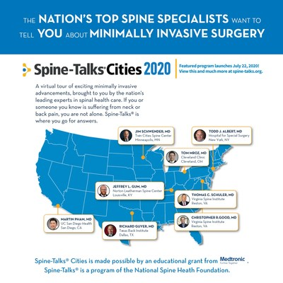 Tune in at spine-talks.org to hear directly from some of the nation's leading spine surgeons discussing what you need to know about minimally invasive spine surgery, robotics, how to choose a surgeon, future innovations and more.  Each of the participating surgeons have been recognized as A National Top Spine Surgeon by the National Spine Health Foundation.