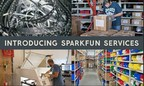 SparkFun Electronics Launches Nine New Value-Added Services to Help Businesses Achieve More