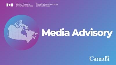 Western Economic Diversification Canada - Media Advisory (CNW Group/Western Economic Diversification Canada)