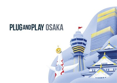 Plug and Play opens a new office in Osaka, Japan.
