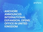 Anchore Announces International Expansion To Meet Growing Demand