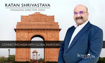 BowerGroupAsia Managing Director for India, Ratan Shrivastava