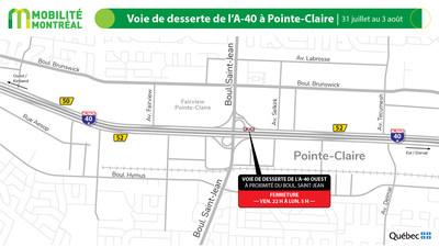Desserte A40 ouest à Pointe-Claire, fin de semaine du 31 juillet (Groupe CNW/Ministère des Transports)