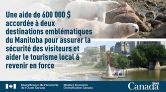 Le gouvernement du Canada annonce un financement pour deux destinations touristiques clés du Manitoba (Groupe CNW/Diversification de l'économie de l'Ouest du Canada)