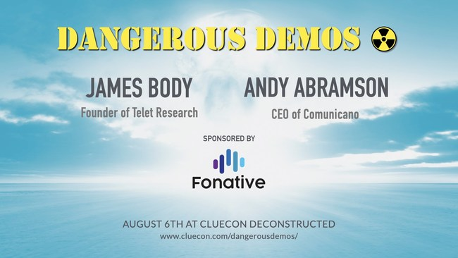 Fonative to sponsor James Body's Dangerous Demos at ClueCon Deconstructed