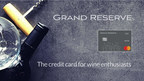 Vertical Finance Introduces Signature Grand Reserve Rewards Credit Card Designed for Wine Enthusiasts