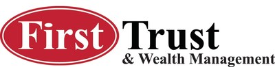 First Trust and Wealth Management