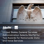 United States General Services Administration Selects MetTel for Two Awards for Nationwide Data and Voice Services