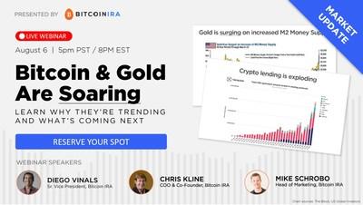 Bitcoin IRA Webinar - Why Crypto & Gold Are Soaring
