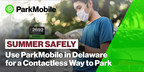 The State of Delaware Partners with ParkMobile to Promote COVID-19 Safety Measures