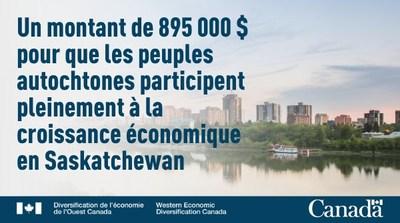 Un montant de 895 000 $ pour les peuples autochtones en Saskatchewan (Groupe CNW/Diversification de l'économie de l'Ouest du Canada)