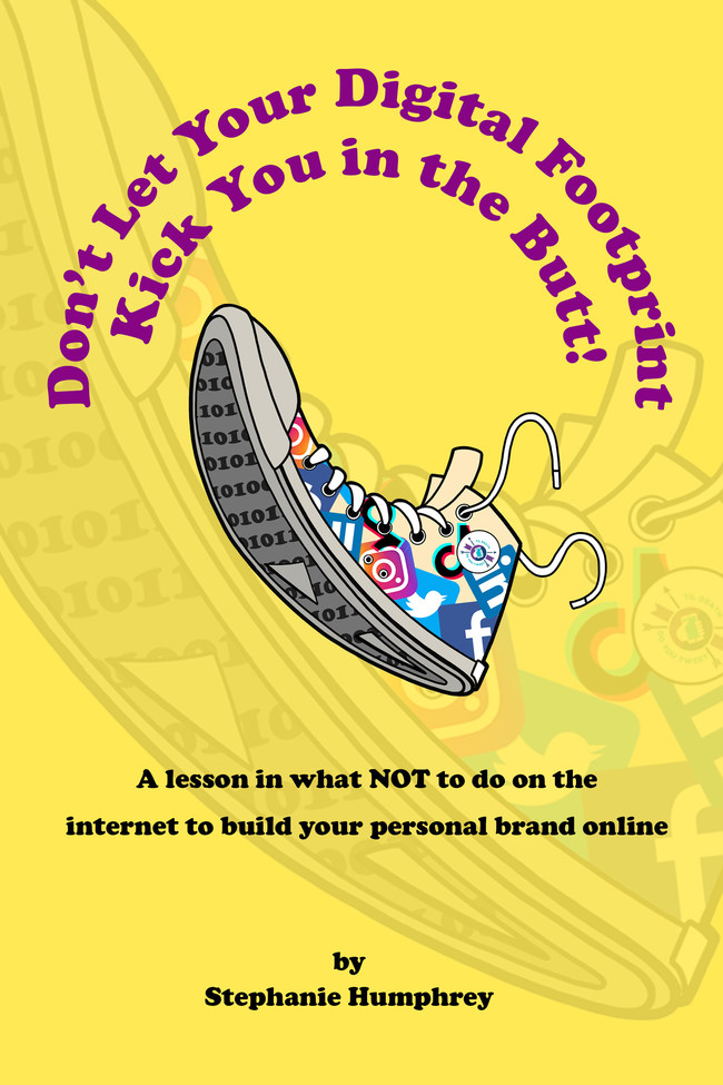Don't Let Your Digital Footprint Kick You In the Butt! Cover Image