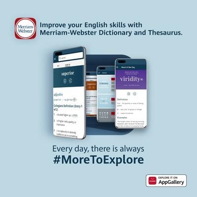 Huawei se asocia con Merriam-Webster para ofrecer una aplicación de diccionario de primera categoría a los usuarios de la AppGallery (PRNewsfoto/AppGallery, Huawei)