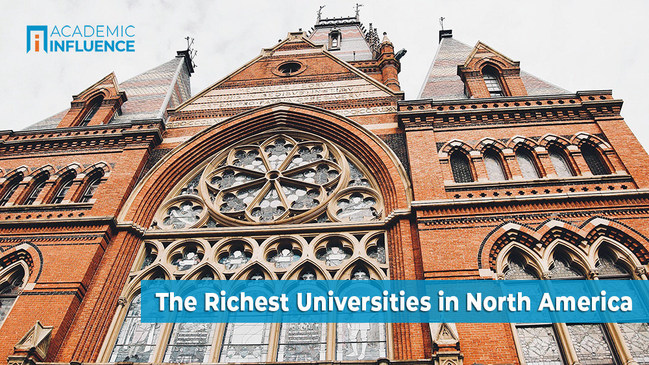 The Richest Universities in North America   AcademicInfluence.com