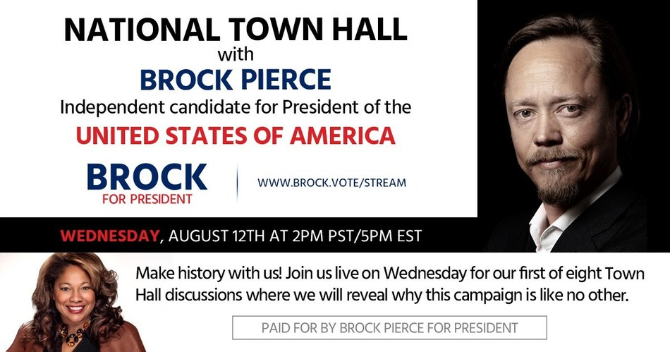 Independent U S Presidential Candidate Brock Pierce Announces The Start Of His Weekly Virtual Townhall August 12 2020 At 5pm Edt