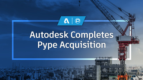 Autodesk Completes Pype Acquisition