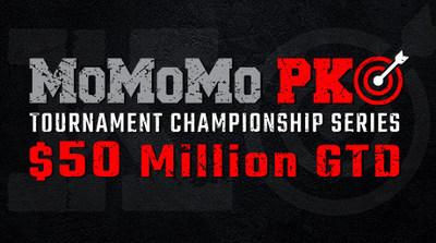 $50 MOMOMO PKO Tournament Series