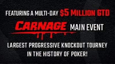 $5 Million GTD 'Carnage' Main Event