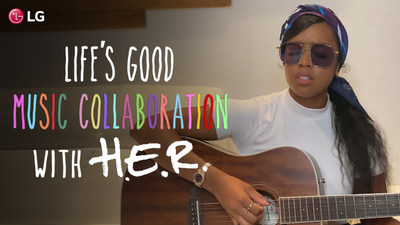 LG's Life's Good Music Auditions in Collaboration with H.E.R.