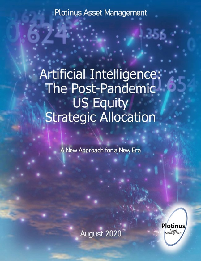 Artificial Intelligence: The Post-Pandemic US Equity Strategic Allocation - Plotinus Asset Management White Paper August 2020