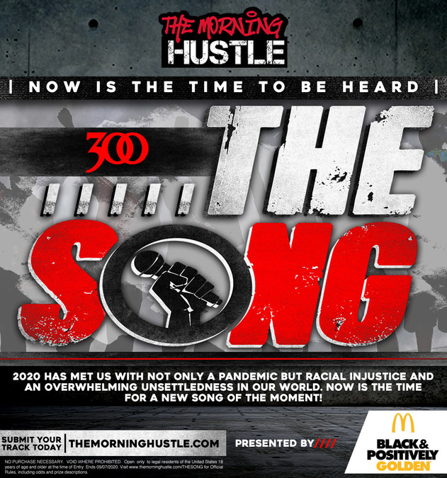 Reach Media S Nationally Syndicated Show The Morning Hustle And 300 Entertainment Launch The Song Contest A New Competition In Search Of An Anthem That Addresses The Current Climate And Gives Voice To
